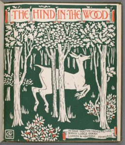 Illustration for 'The Hind in the Wood' by Walter Crane taken from 'Beauty and the Beast picture book: containing Beauty and the Beast, the Frog Prince and The Hind in the Wood'. Published by The Bodley Head (London), 1900.